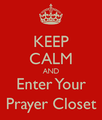 keep-calm-and-enter-your-prayer-closet